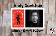 Andy Davidson Author Signing at Dog Ear Books